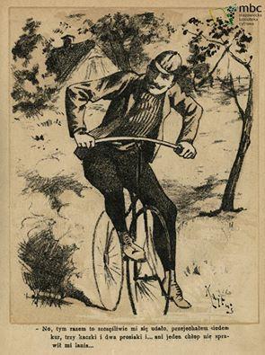"""""""Zły dosiadłem bicykla i ruszyłem dalej, rozmyślając, jak niewdzięczną jest praca nauczania i jak wielką jest ciemnota ludu"""". Kalendarz tygodnika """"Kolce"""" na 1894 rok."""