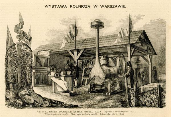 """""""wszystkie błyszczące, wytworne, wystrojone, nęcą samą powierzchownością swoją, błyszczą polerowaną miedzią i stalą, pomalowanym żelazem, nim obrócone do codziennego użytku, stracą świeże barwy?"""" Wystawa Rolnicza w Warszawie 1881 r., ilustracja ze stronyhttp://www.grafiteria.pl/pl/p/489-wystawa-maszyn-rolniczych-w-warszawie dostęp 29.04.2015"""